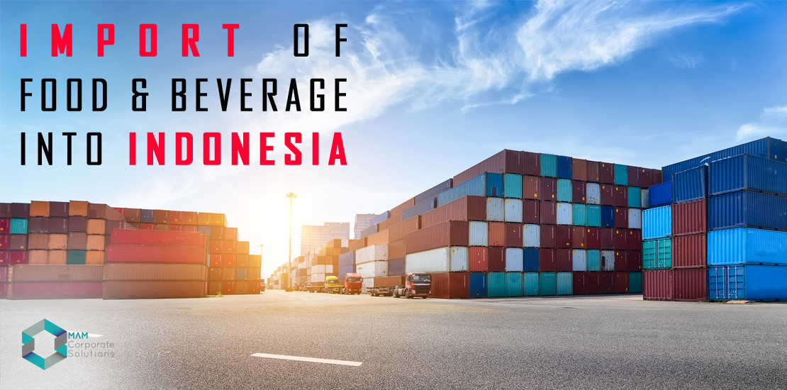 Import of food and beverage in Indonesia