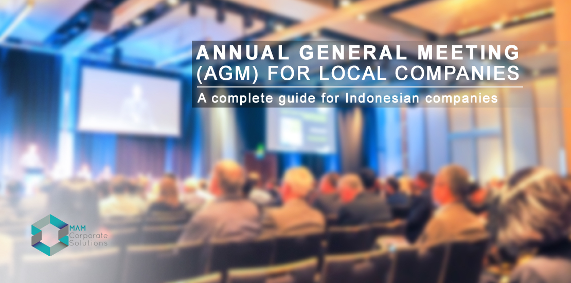 This article explains about annual general meetings (AGM) in Indonesia.